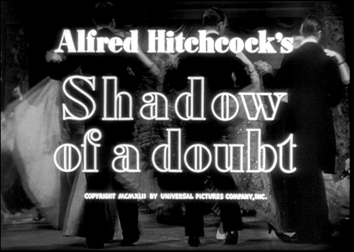 Shadow of a Doubt - Opening Credits